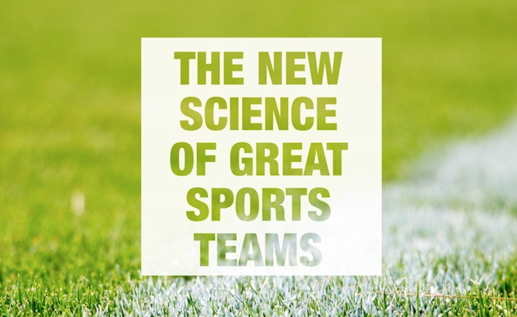 THE NEW SCIENCE OF GREAT SPORTS TEAMS – WHITE PAPER